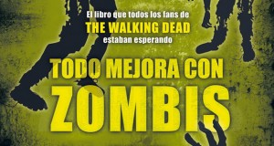 Mon Suárez todo mejora con zombis